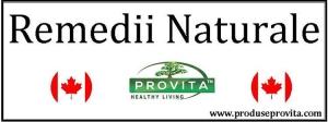 Remedii naturiste - Produse naturiste - Tratamente naturiste - Farmacia Canadiana - Farmacie Naturista - Produse Provita Nutrition